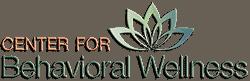 Center For Behavioral Wellness